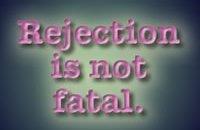 rejection-is-not-fatal.jpg